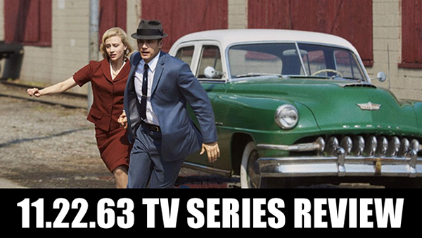GGG#198: 11 22 63 TV Series Review | Geek's Guide to the