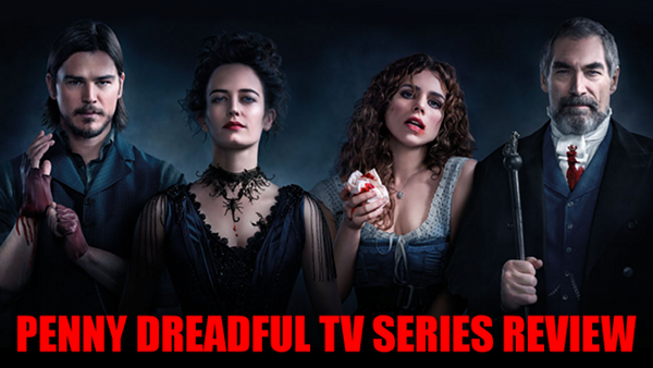 GGG#210: Penny Dreadful TV Series Review | Geek's Guide to