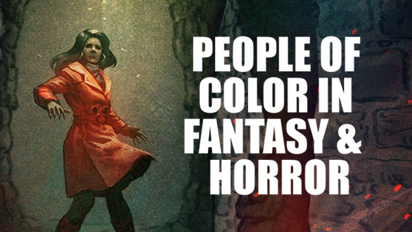 GGG#237: People of Color in Fantasy & Horror