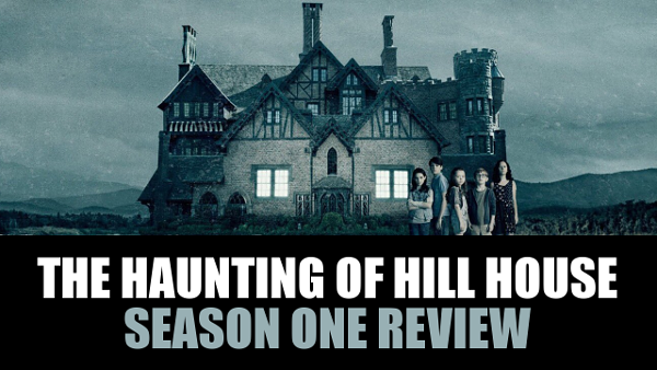 Ggg 333 The Haunting Of Hill House Season 1 Geek S Guide To The Galaxy Science Fiction Writer Interviews Movie Reviews Fantasy Horror Sci Fi Books And Writing